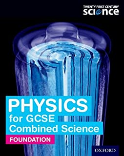 Twenty First Century Science: Physics for GCSE Combined Science: Foundation Student Book