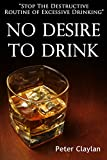 Healthier drinking and how to stop the routine of excessive intake in this book.