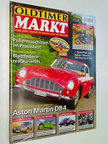 Oldtimer Markt 2008 Heft 11 : Biachi 250 Freccia d´Oro, Aston Martin DB4, Poliermaschinen im Praxistest, Blattfedern restaurieren.