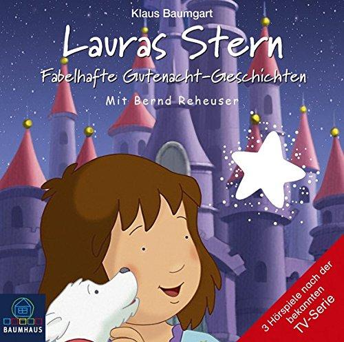 Lauras Stern - Fabelhafte Gutenacht-Geschichten: Tonspur der TV-Serie, Teil 10. (Lauras Stern - Gutenacht-Geschichten, Band 10)