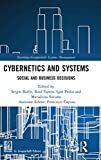 Cybernetics and Systems: Social and Business Decisions (Routledge-Giappichelli Systems Management)