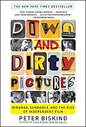 Front Cover of Down and Ditry Pictures, by Peter Biskind