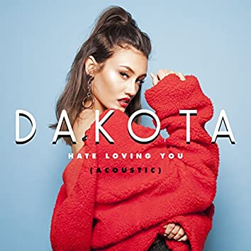 Hate Loving You (Acoustic)