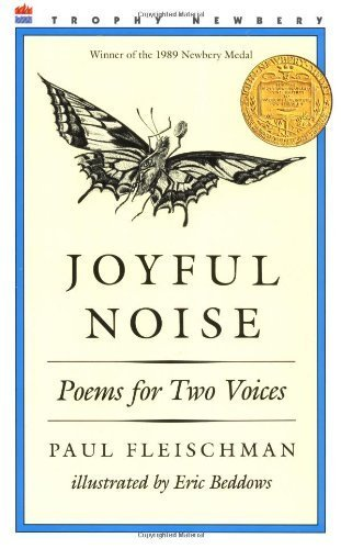 Joyful Noise: Poems for Two Voices by Fleischman, Paul (2004) Paperback