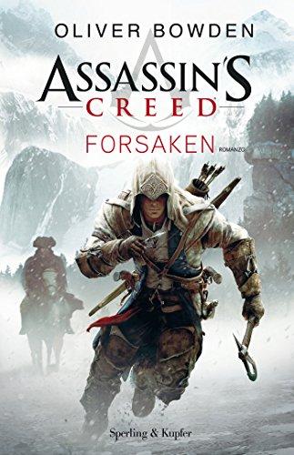 Assassin's Creed - Forsaken (versione italiana) (Assassin's Creed (versione italiana) Vol. 5)