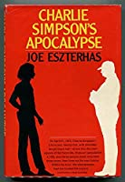 Charlie Simpson's Apocalypse 039448424X Book Cover
