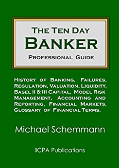 The Ten Day Banker: Professional Guide by [Michael Schemmann]