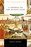 A Journal of the Plague Year (Annotated) (English Edition)