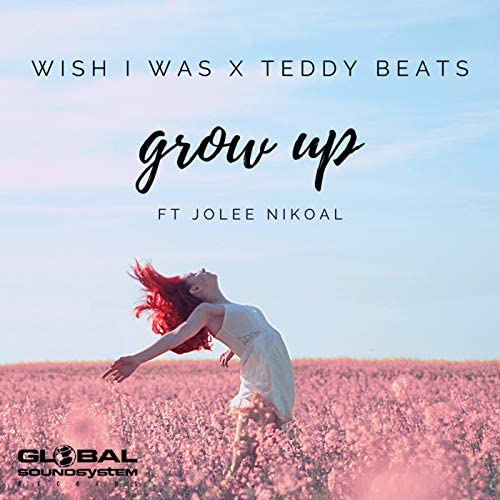 Wish I Was & Teddy Beats feat. Jolee Nikoal