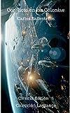 Conflicto en las colonias (Nueva España Galactica nº 6)