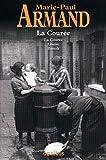 Couree - La courée, Louise, Benoît
