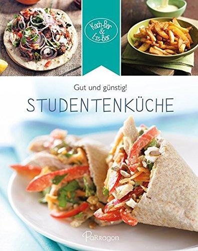 Studentenküche: Gut und günstig! (Koch-Bar & Ess-Bar)