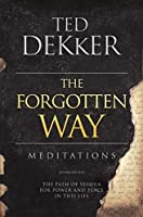The Forgotten Way Meditations: The Path of Yeshua for Power and Peace in This Life 0996812407 Book Cover