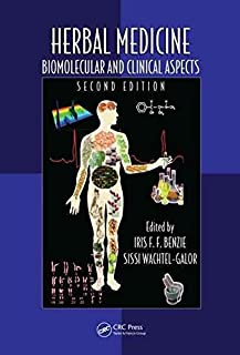 [(Herbal Medicine : Biomolecular and Clinical Aspects)] [Edited by Iris F. F. Benzie ] published on (April, 2011)