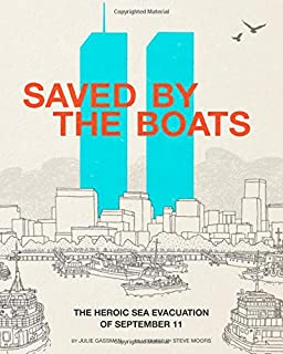 Saved by the Boats: The Heroic Sea Evacuation of September 11 (Encounter: Narrative Nonfiction Picture Books)