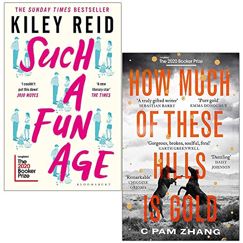 Such a Fun Age By Kiley Reid & How Much of These Hills is Gold By C Pam Zhang 2 Collection Books Set