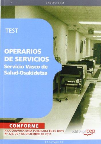 Operarios de servicio del Servicio Vasco de Salud-Osakidetza. Test (Osakidetza 2011 (cep))