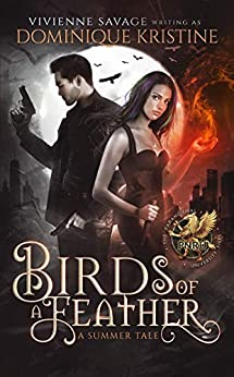 Birds of a Feather (The Paranormal University Files: Skylar Book 3) by [Vivienne Savage, Dominique Kristine]