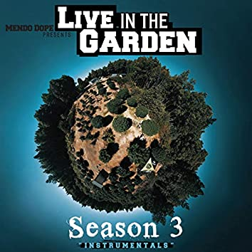 Live in the Garden Season 3 (Instrumentals)