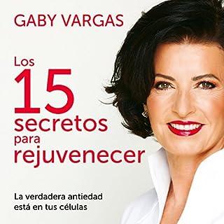 Los 15 secretos para rejuvenecer [The 15 Secrets to Rejuvination] audiobook cover art