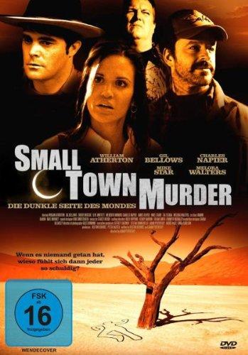 Small Town Murder - Die Dunkle Seite des Mondes
