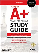 CompTIA A+ Complete Deluxe Study Guide: Exam Core 1 220-1001 and Exam Core 2 220-1002 PDF