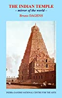 The Indian Temple: Mirror of the World