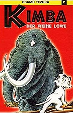 Kimba, der weisse Löwe, Bd.2