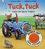 Ohren auf, drück hier drauf! - Tuck, tuck macht der kleine Traktor: Soundbuch ab 18 Monate