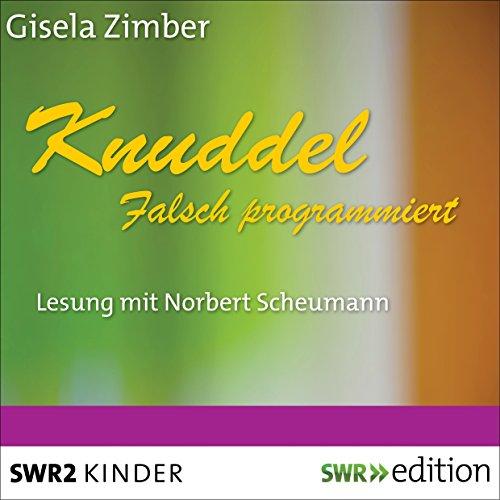 Knuddel: Falsch programmiert cover art