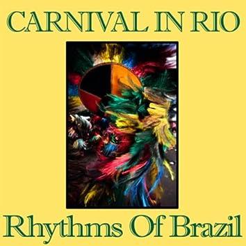 Rio Carnival - Rhythm of Brazil