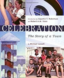 Celebration The Story of a Town by Michael Lassell