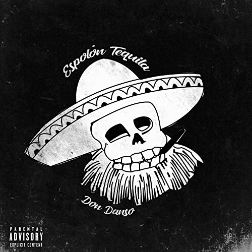 Espolon Tequila [Explicit]