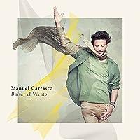Bailar Al Viento by Manuel Carrasco (2015-08-03)