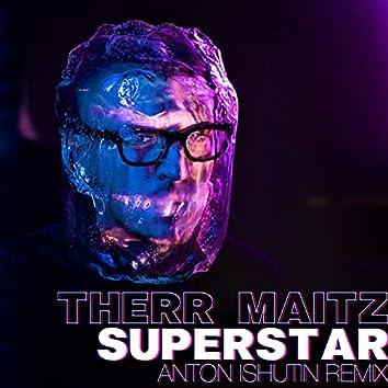 Superstar (Anton Ishutin Remix)