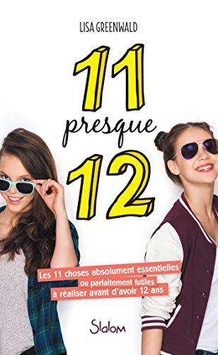 11 presque 12 - Lecture roman jeunesse amitié - Dès 10 ans