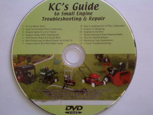 KC's Guide to Small Engine Troubleshooting & Repair