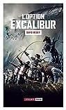 L'option Excalibur par Weber