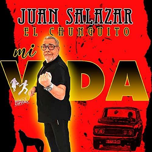 Juan Salazar El Chunguito & Los Chunguitos