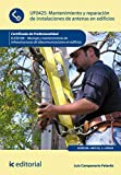 Mantenimiento y reparación de instalaciones de antenas en edificios. ELES0108