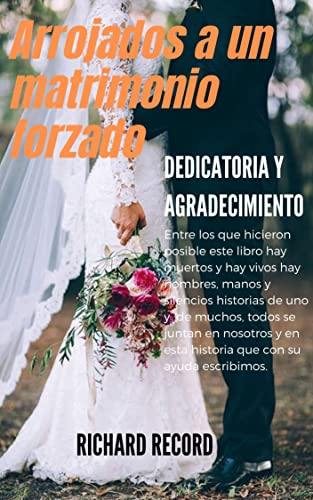 Arrojados a un matrimonio forzado: (Romantica Contemporanea)
