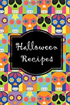 Halloween Recipes: Recipe book to write in, complete, fill with your own Halloween party food recipes, cookbook, cooking, ...