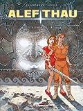 Alef-Thau T08 - Le triomphe du rêveur