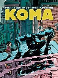 Koma - Intégrale par Pierre Wazem