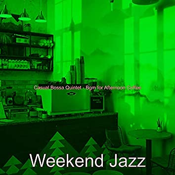 Casual Bossa Quintet - Bgm for Afternoon Coffee