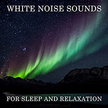 15 White Noise Sounds for Sleep and Relaxation
