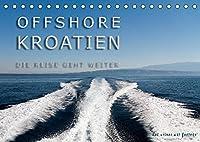 OFFSHORE KROATIEN (Tischkalender 2022 DIN A5 quer): Das wundervolle Kroatien aus Sicht der Skipper (Monatskalender, 14 Seiten )
