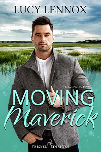 Moving Maverick: Edizione italiana (Made Marian Vol. 5)