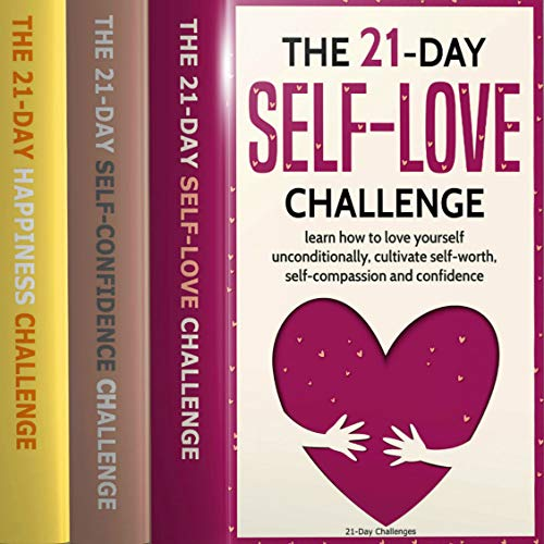 21-Day Challenges Box Set 1 - Self Love, Self Confidence, & Happiness audiobook cover art
