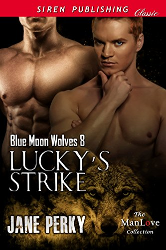 Lucky's Strike [Blue Moon Wolves 8] (Siren Publishing Classic ManLove) (English Edition)